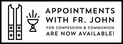 Appointment Confession & Communion