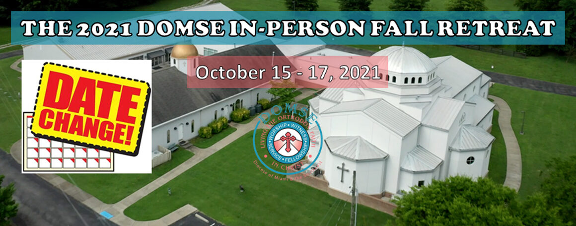 2021 DOMSE In Person Fall Retreat