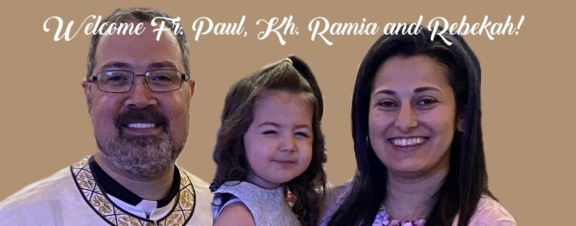 Meet Fr. Paul, Kh. Ramia and Rebekah